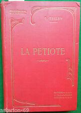 LA PETIOTE T.TRILBY ILL JULES DONZEL CA 1900 TALLANDIER