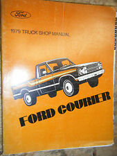1979 FORD COURIER PICK UP TRUCK FACTORY SERVICE MANUAL REPAIR SHOP