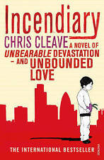 Very Good, Incendiary, Chris Cleave, Book