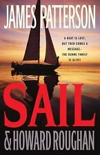 Sail by James Patterson and Howard Roughan (2008, Hardcover)