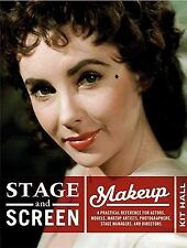 Stage and Screen Makeup: A Practical Reference for Actors, Models, Makeup Artist