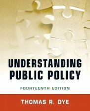 Understanding Public Policy (14th Edition) by Dye, Thomas R.