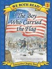 We Both Read: We Both Read-The Boy Who Carried the Flag by Jana Carson (2010, Pa