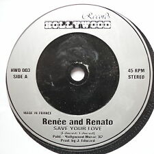 """RENEE & RENATO - Save Your Love - Excellent Con 7"""" Single Hollywood HWD 003"""