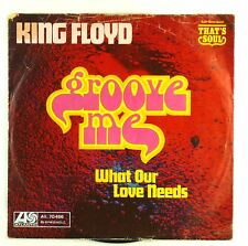 """7"""" Single - King Floyd - Groove Me - S1546 - washed & cleaned"""