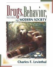 Drugs, Behavior, and Modern Society (3rd Edition)