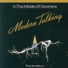 In the Middle of Nowhere by Modern Talking (CD, Dec-...
