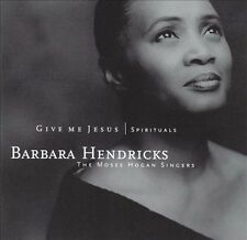 Spirituals: Give Me Jesus by