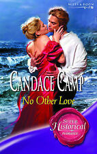 No Other Love (Mills & Boon Historical), Camp, Candace