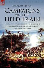 Campaigns with the Field Train: Experiences of a British Officer During the Peni