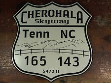 Cherohala Skyway Tenn 165 NC 143 custom highway road sign garage man cave route