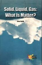 Solid, Liquid, Gas: What Is Matter? (Reading Room Collection: Set 3 Cy-ExLibrary