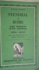 STENDHAL À ROME : LES DÉBUTS D'UN CONSUL - 1831-1833