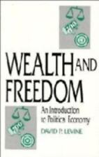 Wealth and Freedom: An Introduction to Political Economy