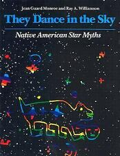 They Dance in the Sky: Native American Star Myths-ExLibrary