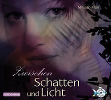 Zwischen Schatten und Licht von Melissa Marr (2011)