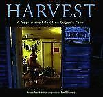 Harvest: A Year in the Life of an Organic Farm-ExLibrary