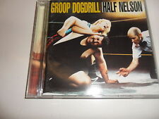 CD  Groop Dogdrill - Half Nelson