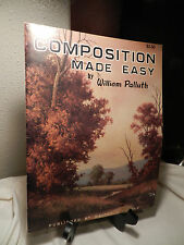 COMPOSITION MADE EASY BY WILLIAM PALLUTH  WALTER FOSTER PAINT BOOK #194