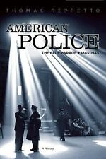 American Police: A History, 1845-1945-ExLibrary