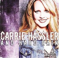 FREE US SH (int'l sh=$0-$3) ~LikeNew CD Carrie Hassler and Hard Rain: Carrie Has