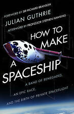 GUTHRIE,JULIAN-HOW TO MAKE A SPACESHIP  BOOK NEW