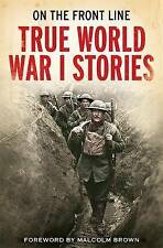 On the Front Line: True World War I Stories by Jon E. Lewis (Paperback, 2009)