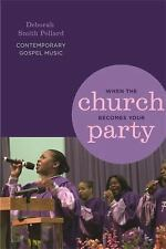 When the Church Becomes Your Party: Contemporary Gospel Music (African-ExLibrary
