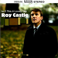 ROY CASTLE ~ ISN'T IT A LOVELY DAY CD * RAINY DAY SONGS * VERY GOOD *