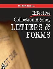 The First Book of Collection Agency Letters and Forms : Part of the...
