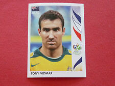 423 TONY VIDMAR AUSTRALIA PANINI FOOTBALL GERMANY 2006 WM FIFA WORLD