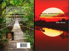 """Libro: """"Frases, Expresiones y Proverbios para la Vida"""""""