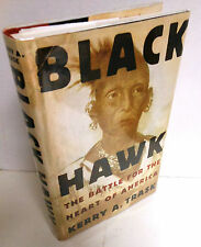 BOOK Black Hawk the battle for the Heart of America op 2006 1st Ed Sauk Nation
