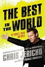 The Best in the World: At What I Have No Idea, Jericho, Chris