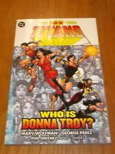 New Teen Titans Who is Donna Troy? DC Marv Wolfman (Paperback, 2006)  1401207243