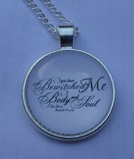Jane Austen quote You bewitched my body ... necklce pendant  cabochon vintage