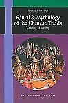 The Ritual and Mythology of the Chinese Triads: Creating an Identity (Brill's Sc