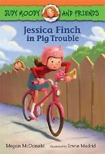 Judy Moody Ser.: Jessica Finch in Pig Trouble 1 by Megan McDonald (2014,...