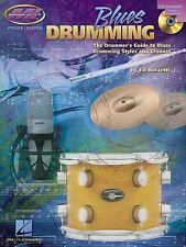 Blues Drumming: The Drummer's Guide to Blues Drumming Styles and Grooves (Privat