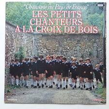 PETITS CHANTEURS A LA CROIX DE BOIS Chansons du pays de France A 120059