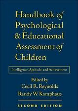 Handbook of Psychological and Educational Assessment of Children, 2/e: Intellige