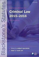 Blackstone's Statutes on Criminal Law: 2015-2016 by Oxford University Press...