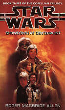 Star Wars: Showdown at Centerpoint by Roger MacBride Allen Paperback 1995