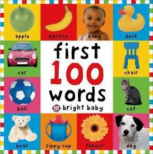 First 100 Ser.: First 100 Words by Roger Priddy (2005, Board Book, Revised)