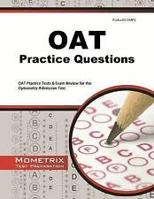 OAT Practice Questions: OAT Practice Tests & Exam Review for the Optometry Admis
