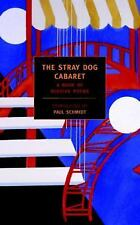 NEW The Stray Dog Cabaret: A Book of Russian Poems by Paul Schmidt Paperback Boo