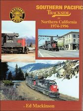 Southern Pacific Trackside in Northern California 1974-1996 / Railroad