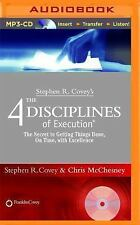 Stephen R. Covey's the 4 Disciplines of Execution : The Secret to Getting...