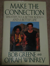 Make the Connection:Ten Steps to a Better Body and a Better Life by Oprah-SIGNED