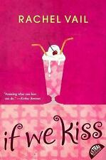 If We Kiss by Rachel Vail (2011, Paperback, Reprint) S167